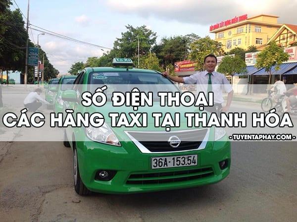 Taxi Thanh Hóa: Số điện thoại các hãng taxi ở Thanh Hoá