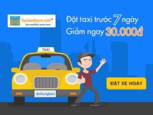 ưu đãi đặt taxi sân bay trước 7 ngày